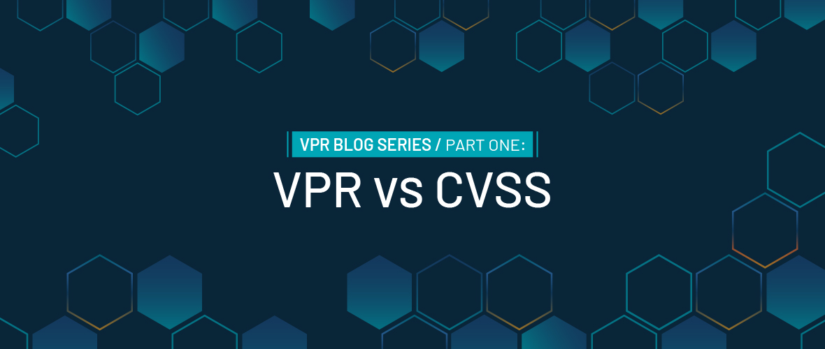 What Is VPR and How Is It Different from CVSS?
