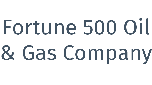 Fortune 500 Oil & Gas Company