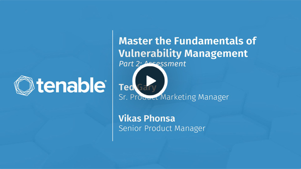 Master the Fundamentals of Vulnerability Assessment