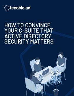 如何将 Active Directory 安全非常重要这样的信息传达给最高管理层