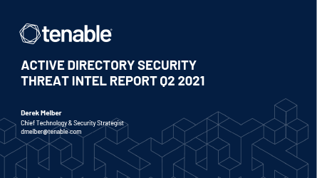 Active Directory Security Threat Intel Report Q2 2021